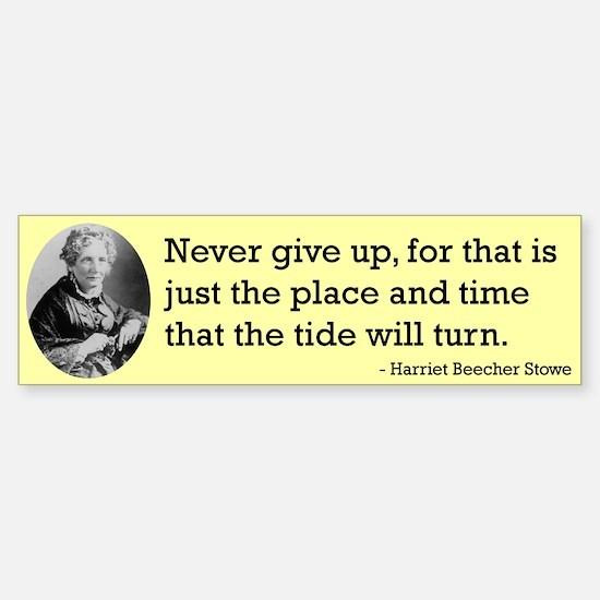 Harriet Beecher Stowe Bumper Bumper Bumper Sticker