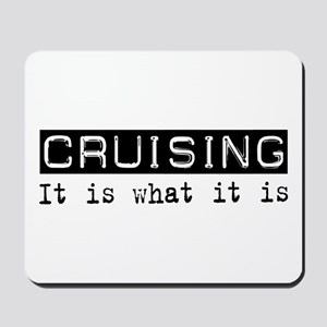 Cruising Is Mousepad