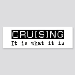 Cruising Is Bumper Sticker