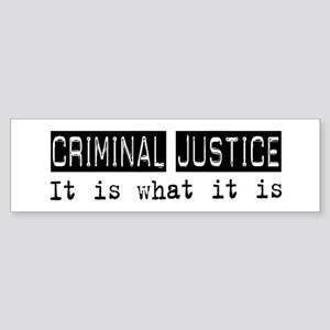 Criminal Justice Is Bumper Sticker