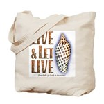 Live & Let Live - Tote or Beach Bag