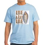 Live & Let Live - Light T-Shirt