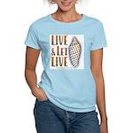 Live & Let Live - Women's Light T-Shirt