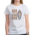 Live & Let Live - Women's T-Shirt