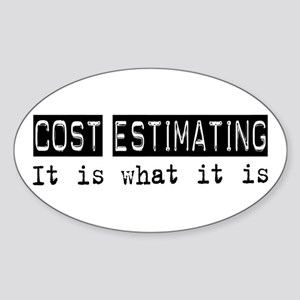 Cost Estimating Is Oval Sticker