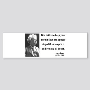 Mark Twain 41 Bumper Sticker