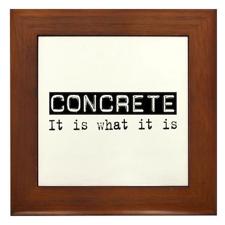 Concrete Is Framed Tile