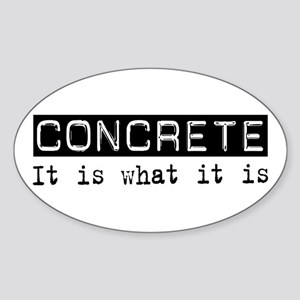 Concrete Is Oval Sticker