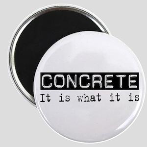 Concrete Is Magnet