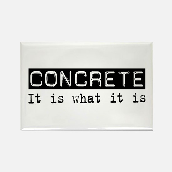 Concrete Is Rectangle Magnet