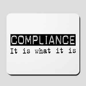 Compliance Is Mousepad