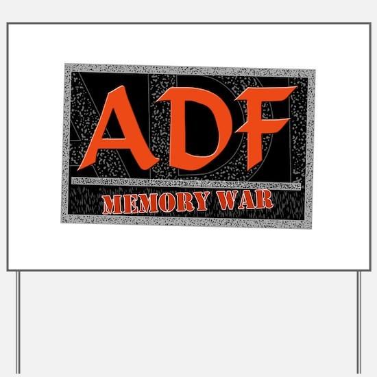 ADF Memory War Yard Sign