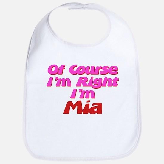 Mia Is Right Bib