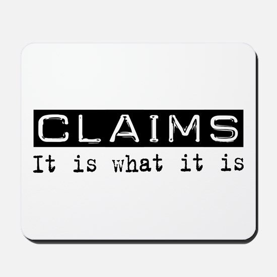 Claims Is Mousepad