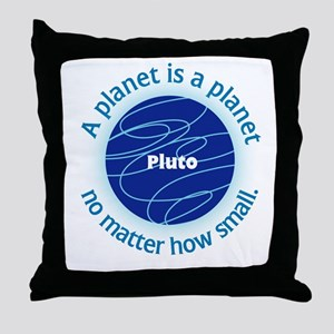 Pluto_A Planet is a... Throw Pillow