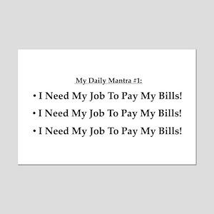 I Need My Job! Mini Poster Print
