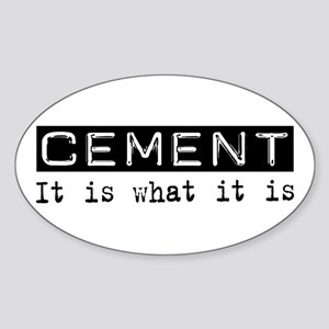 Cement Is Oval Sticker