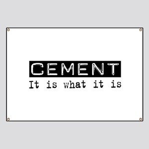 Cement Is Banner