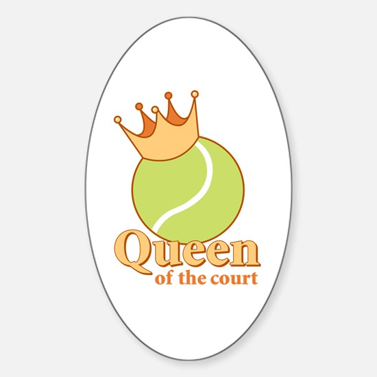 """""""Queen of the Court"""" Oval Decal"""