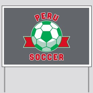 Peru Soccer Yard Sign