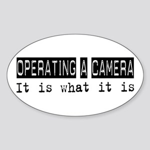 Operating a Camera Is Oval Sticker