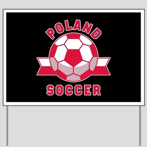 Poland Soccer Yard Sign
