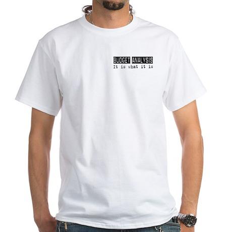 Budget Analysis Is White T-Shirt