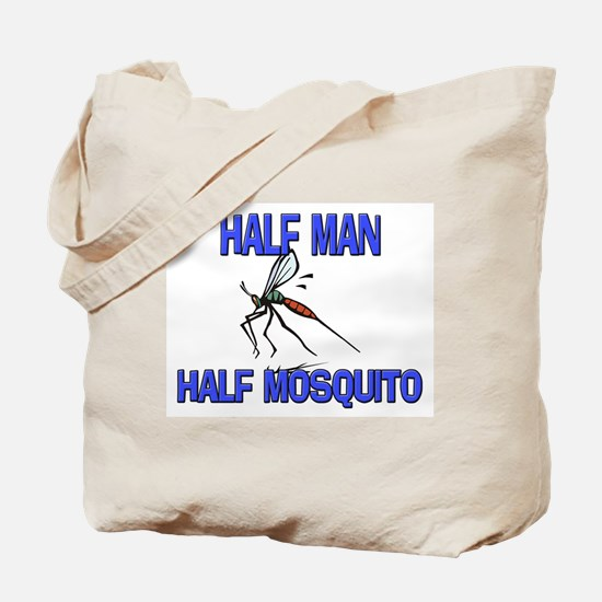 Half Man Half Mosquito Tote Bag