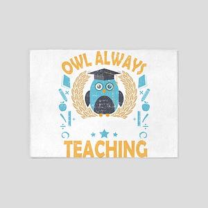 Teacher Owl Always Love Teaching 5'x7'Area Rug