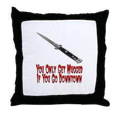 You Get Mugged Throw Pillow