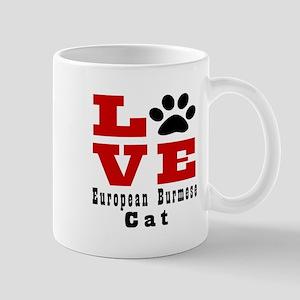 Love european burmese Cats Mug