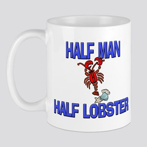 Half Man Half Lobster Mug