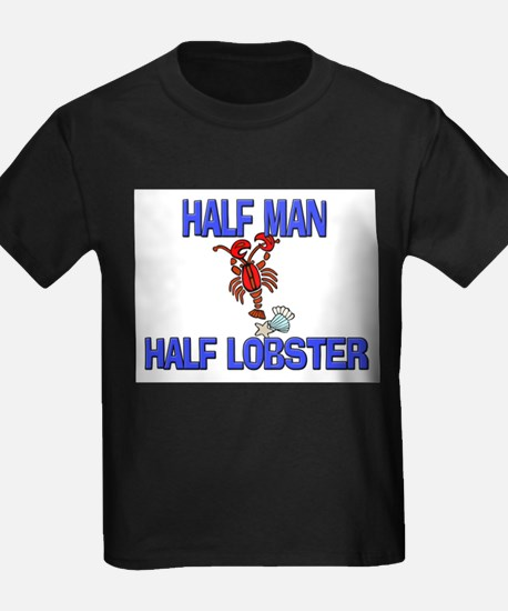 Half Man Half Lobster T