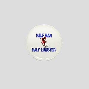 Half Man Half Lobster Mini Button