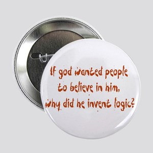 Why Invent Logic? Button