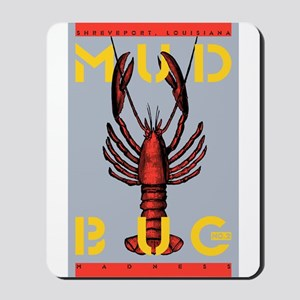 MudBug Madness No. 2 Mousepad