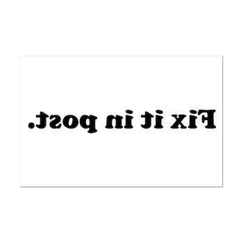 WTD: Fix it in post. Mini Poster Print