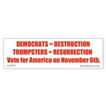Democratdestruction Bumper Sticker