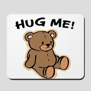 Hug Me Bear Mousepad