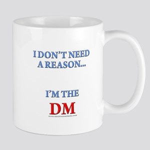 DM - Reason Mug