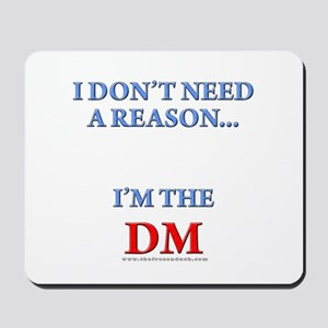 DM - Reason Mousepad