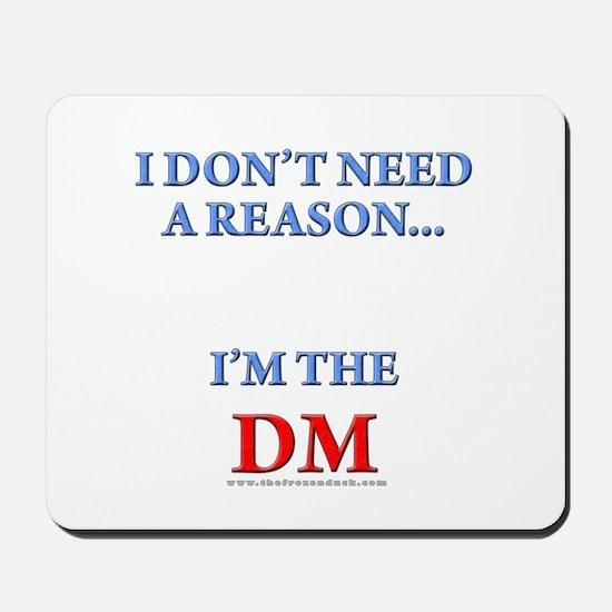 DM - Reason Mousepad