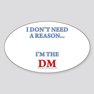 DM - Reason Oval Sticker