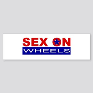 Sex On Wheels Bumper Sticker