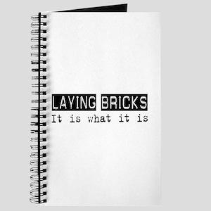 Laying Bricks Is Journal