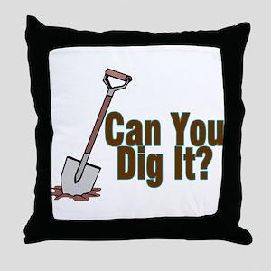 Dig It Throw Pillow