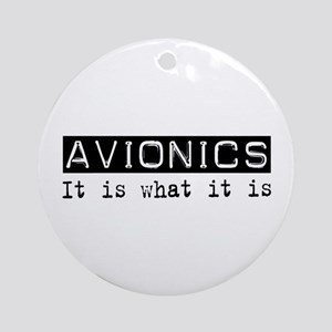 Avionics Is Ornament (Round)