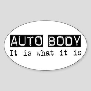 Auto Body Is Oval Sticker