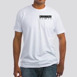 Auditing Is Fitted T-Shirt