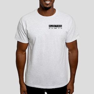 Auditing Is Light T-Shirt